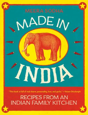 Cover image for Made in India : recipes from an Indian family kitchen