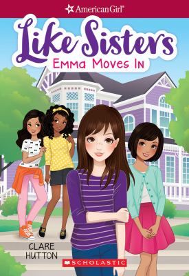 Cover image for Like sisters. Emma moves in