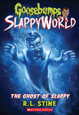 Cover image for The ghost of Slappy