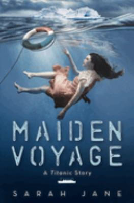 Cover image for Maiden voyage : a Titanic story