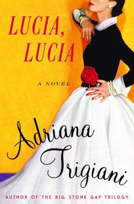 Cover image for Lucia, Lucia : a novel