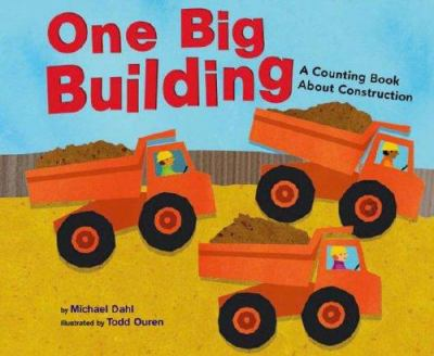 Cover image for One big building : a counting book about construction