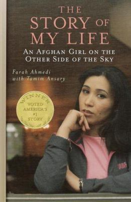 Cover image for The story of my life : an Afghan girl on the other side of the sky