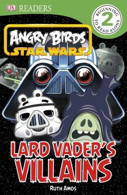 Cover image for Lard Vader's villains