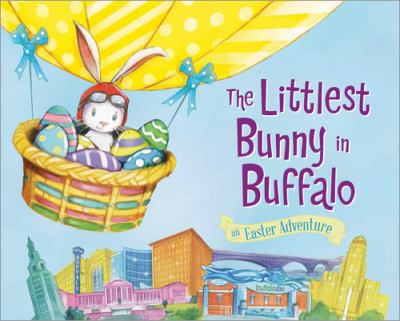 Cover image for The littlest bunny in Buffalo : an Easter adventure