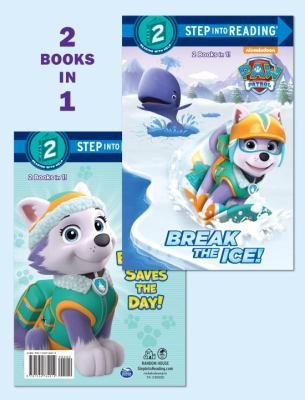 Cover image for Break the ice! ; Everest saves the day!