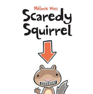 Cover image for Scaredy squirrel