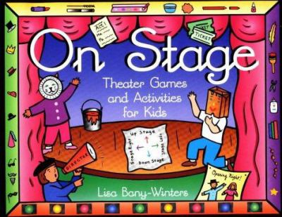 Cover image for On stage : theater games and activities for kids