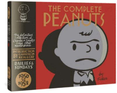 Cover image for The complete Peanuts : 1950 to 1952