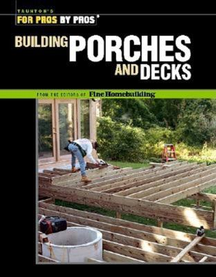 Cover image for Building porches and decks