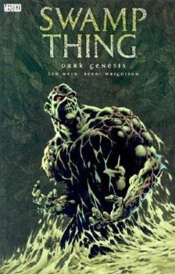 Cover image for Swamp thing : dark genesis