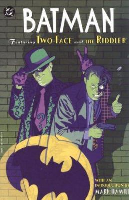 Cover image for Batman : featuring Two-Face and the Riddler