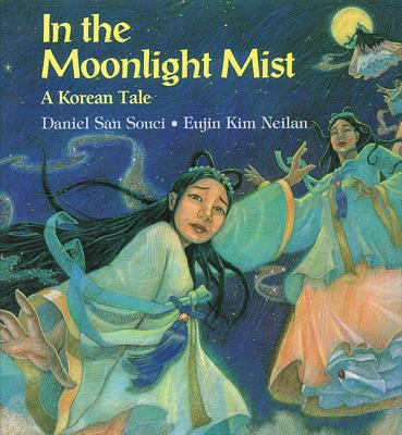 Cover image for In the moonlight mist : a Korean tale