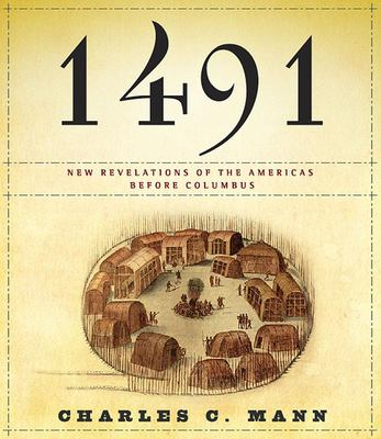 Cover image for 1491 new revelations of the Americas before Columbus