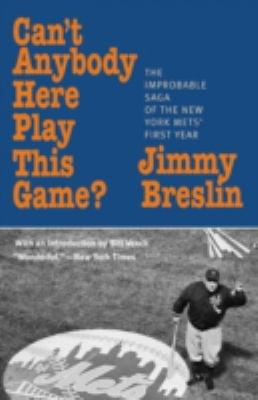 Cover image for Can't anybody here play this game?