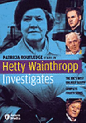 Cover image for Hetty Wainthropp investigates. Complete fourth series