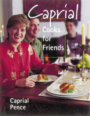 Cover image for Caprial cooks for friends