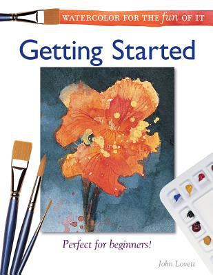 Cover image for Watercolor for the fun of it : getting started