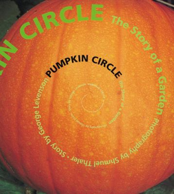 Cover image for Pumpkin circle : the story of a garden