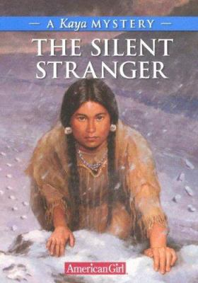 Cover image for The silent stranger : a Kaya mystery