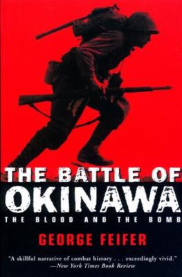 Cover image for The Battle of Okinawa : the blood and the bomb