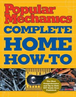 Cover image for Popular mechanics complete home how-to
