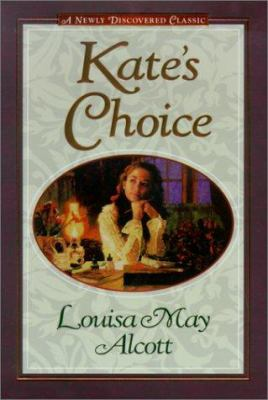 Cover image for Kate's choice ; What love can do ; Gwen's adventure in the snow : three fire-side stories to warm the heart