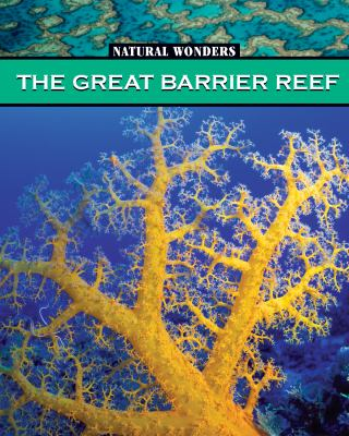 Cover image for The Great Barrier Reef : the largest coral reef in the world
