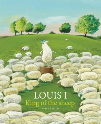 Cover image for Louis I, king of the sheep
