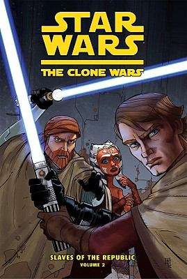 Cover image for Star Wars, the clone wars. Vol. 2, Slave traders of Zygerria : slaves of the republic