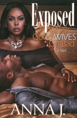 Cover image for Exposed : when good wives go bad
