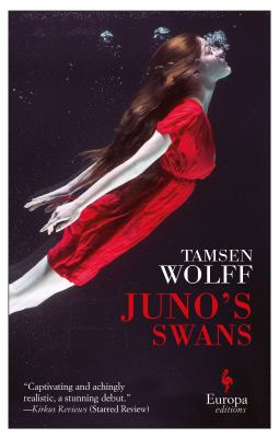 Cover image for Juno's swans / Tamsen Wolff.