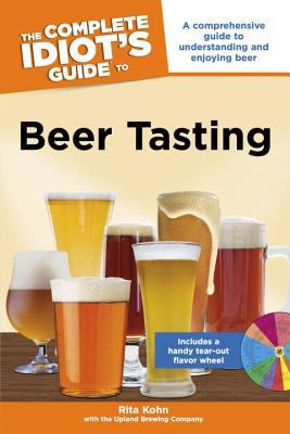 Cover image for The complete idiot's guide to beer tasting