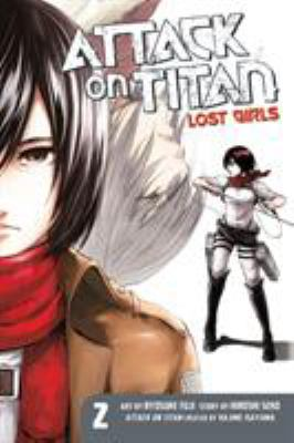 Cover image for Attack on Titan : lost girls. 2