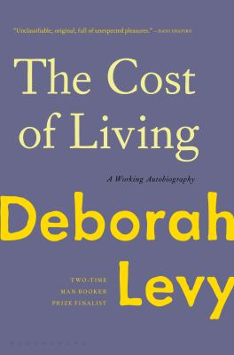 Cover image for The cost of living : a working autobiography