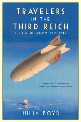 Cover image for Travelers in the Third Reich : the rise of fascism: 1919-1945