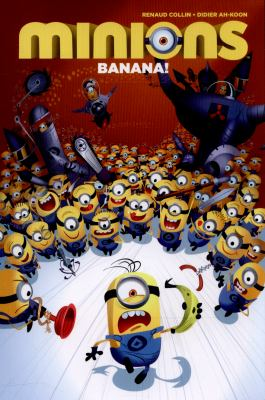 Cover image for Minions. Banana!