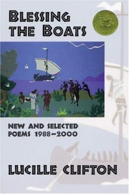 Cover image for Blessing the boats : new and selected poems, 1988-2000