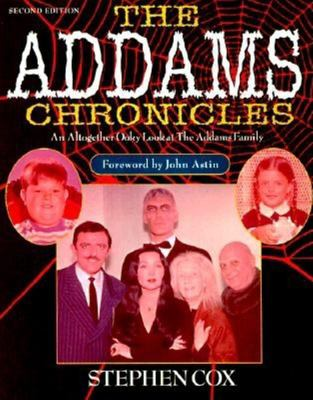 Cover image for The Addams chronicles : an altogether ooky look at the Addams family