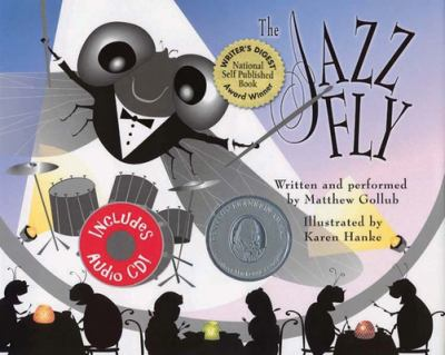 Cover image for The jazz fly : starring the Jazz Bugs