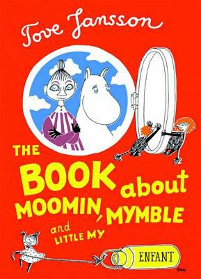 Cover image for Moomin, Mymble and Little My