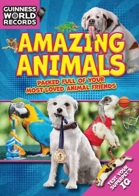 Cover image for Guinness World Records : amazing animals.