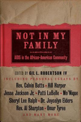 Cover image for Not in my family : AIDS in the African-American community