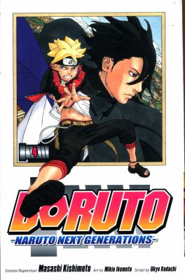 Cover image for Boruto : Naruto next generations. Volume 4, The value of a hidden ace!!