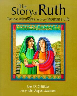 Cover image for The story of Ruth : twelve moments in every woman's life