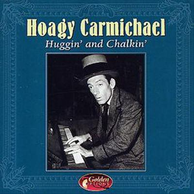 Cover image for Huggin' and chalkin'