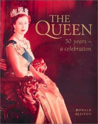 Cover image for The Queen : 50 years - a celebration
