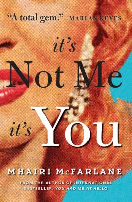 Cover image for It's not me, it's you