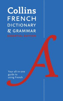 Cover image for Collins French dictionary & grammar : essential edition
