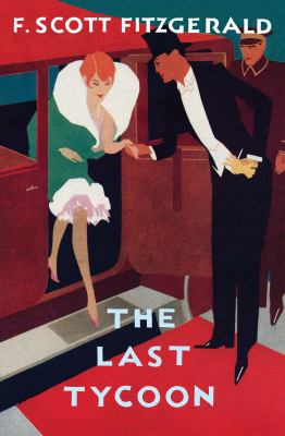 Cover image for The love of the last tycoon : a western